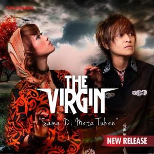 """""""Sama Dimata Tuhan"""" Lagu Religi The Virgin"""