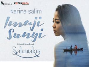 KARINA – Imaji Sunyi OST. Salawaku