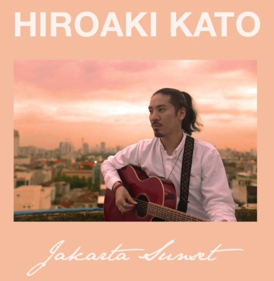 """HIROAKI KATO Lagukan """"Jakarta Sunset"""""""