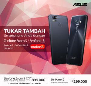 Tukar Tambah ke ZenFone Zoom S dan ZenFone 3